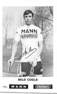 "¤¤  -  Le Coureur Cycliste Belge  "" Milo COOLS ""  -  Equipe "" Mann  Grundig "" -  Sport , Cyclisme  -  ¤¤ - Cyclisme"