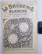©15-10-1921 LA BRODERIE BLANCHE EMBROIDERY BORDUURWERK STICKEREI RICAMO DMC CROSS STITCH Dentelle POINT DE CROIX R41 - Point De Croix