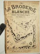 ©1-10-1921 LA BRODERIE BLANCHE EMBROIDERY BORDUURWERK STICKEREI RICAMO DMC CROSS STITCH Dentelle POINT DE CROIX R44 - Point De Croix
