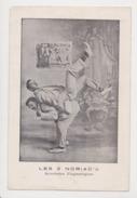 26291 Les 2 Deux Noriac's Acrobates Flegmatiques -spectacle Cabaret - Garçon -1908 Acrobate - Cabarets