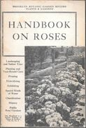 HANDBOOK ON ROSES BROOKLY BOTANIC GARDEN RECORD PLANTS & GARDENS 1974 82 PAGES THIS HANDBOOK IS A SPECIAL PRINTING - Books, Magazines, Comics
