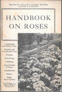 HANDBOOK ON ROSES BROOKLY BOTANIC GARDEN RECORD PLANTS & GARDENS 1974 82 PAGES THIS HANDBOOK IS A SPECIAL PRINTING - Libros, Revistas, Cómics