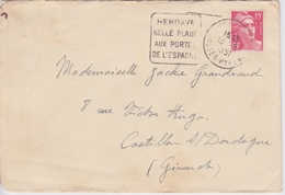 1951 - CACHET DAGUET HENDAYE BELLE PLAGE AUX PORTES DE L'ESPAGNE - TIMBRE MARIANNE DE GANDON 15 F ROUGE - Poststempel (Briefe)