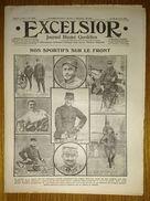 Excelsior N°1595 29/03/1915 Sportifs Sur Le Front (Georges Carpentier, Lapize, Defraye...) - Tommy S'entraîne - Maunoury - Journaux - Quotidiens