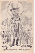 CPA  Félix FAURE Président République Politique Caricature Satirique Illustrateur Jean ROBERT - Robert
