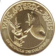 60 OISE PLAILLY PARC ASTERIX DAUPHIN MÉDAILLE MONNAIE DE PARIS 2017 JETON TOKEN MEDAL COIN - Monnaie De Paris