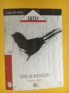 4706 - Artis L'art De Vivre Côtes Du Roussillon 1986 état Moyen - Art