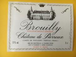 4711 - Château De Pierreux Brouilly - Beaujolais