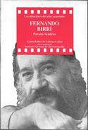 FERNANDO BIRRI - LOS DIRECTORES DEL CINE ARGENTINO - LIBRO AUTOR PARANA SENDROS CINEMA FILM FILMS CINEMATOGRAFIA ZINE - Cultural