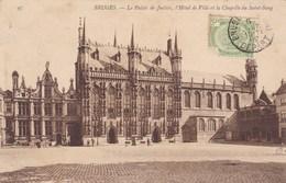 Brugge, Bruges, Le Palais De Justice, L'Hôtel De Ville Et La Chapelle Du Saint Sang (pk37862) - Brugge