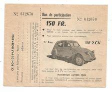 Billet De Loterie; Tombola ; (voir Tracteur Scan Dos), 1er Prix Une Citroen  2CV - Billets De Loterie