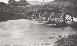 Carte Postale. Est Africain Allemand (Occupation Belge) Un Pont De Fortune. - Congo Belge - Autres