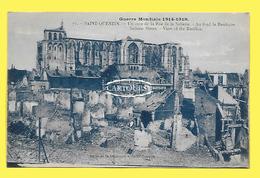 CPA 02 SAINT QUENTIN Ruines Gurerre 1914 1918 Rue De La Sellerie 1921 - Saint Quentin