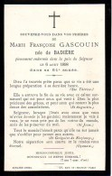 FAIRE-PART Du Décès De Madame Marie Françoise Gascouin Le 6 Aout 1898 - Obituary Notices
