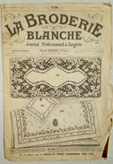 ©01-12-1921 LA BRODERIE BLANCHE EMBROIDERY BORDUURWERK STICKEREI RICAMO DMC CROSS STITCH Dentelle POINT DE CROIX R46 - Loisirs Créatifs