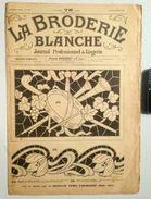 ©15-11-1921 LA BRODERIE BLANCHE EMBROIDERY BORDUURWERK STICKEREI RICAMO DMC CROSS STITCH Dentelle POINT DE CROIX R55 - Creative Hobbies