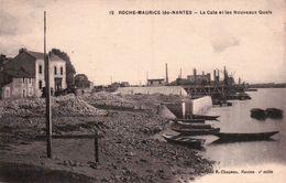 CPA 44 ROCHE MAURICE Lès NANTES La Cale Et Les Nouveaux Quais - Nantes