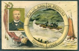 Hulde Aan De Redders, Februari 1907 Postcard. Netherlands Royalty, Aan Onzen Prins. Fishing, Lifeboat - Royal Families