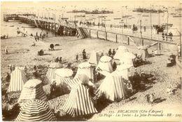 33/CPA - Arcachon - La Plage, La Jetée Promenade - Arcachon