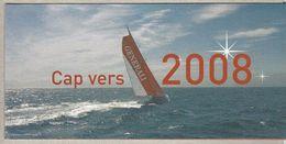 CAP VERS 2008, MONOCOQUE GENERALI, VENDÉE GLOBE, YANN ELIÈS - Nouvel An