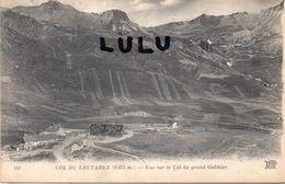 DEPT 05 : édit. N D N° 168 : Col Du Lautaret Vue Sur Le Col Du Grand Galibier - France
