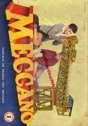 MECCANO - CATALOGUE MANUEL 1 - 1957 GRUE-TRAMWAY-MANEGE-MOULIN VENT-CAMION-EOLIENNE-BALANCOIRE-FORGERON - Meccano