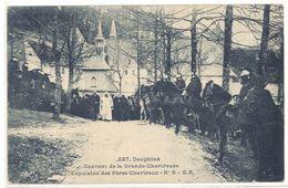 Cpa Dauphiné, Couvent De La Grande Chartreuse, Expulsion Des Pères Chartreux    (S.2143) - France