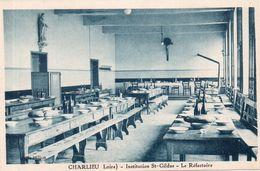 "CHARLIEU ""Institution St Gildas"" Le Réfectoire - Charlieu"