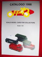 CATALOGO OFF 43 AUTOMODELLI IN SCALA 1/43   1998  PERFETTO - Italia
