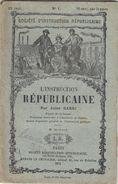 Société D'instruction Républicaine N° 1 : L'instruction Républicaine, J. Barni, 1872. - Documents Historiques