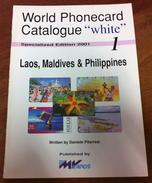 TELECARTE PHONECARD CATALOGUE N°1 LAOS MALDIVES & PHILIPPINES DE 2001 EN BON ÉTAT 32 PAGES CARD CHIP - Télécartes