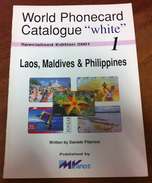 TELECARTE PHONECARD CATALOGUE N°1 LAOS MALDIVES & PHILIPPINES DE 2001 EN BON ÉTAT 32 PAGES CARD CHIP - Telefonkarten
