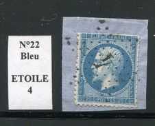 FRANCE- Y&T N°22- Etoile 4 Sur Fragment - 1862 Napoléon III.