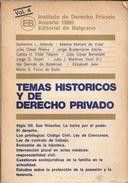 TEMAS HISTORICOS DE DERECHO PRIVADO ANUARIO 1980 VOLUMEN 4 EDITORIAL DE ELGRANO INSTITUTO DE DERECHO PRIVADO 203 PAGINAS - Magazines & Newspapers