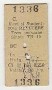 Ticket * Romania * Sinaia - Chemins De Fer
