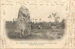 - Manche -ref- B310 - Menhir De Longueville Dit Pierre Aiguë - Environs De Granville - Dolmen Et Menhirs - - France