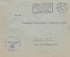Feldpost WW2: To The Maker Of Barrels For Rifles, Union Des Fabricants D'Armes In Liege From Oberfeldkommandantur Lüttic - Militaria