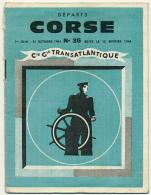 Compagnie Générale Transatlantique : Horaires Lignes De La Corse, N° 35, Juin-Octobre 1964, Paquebot... - Europe