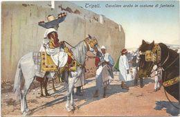 Z3757 Libia - Tripoli - Cavaliere Arabo - Guerra Italo Turca 1912 - Franchigia Regia Nave Incrociatore Flavio Gioia - Libya