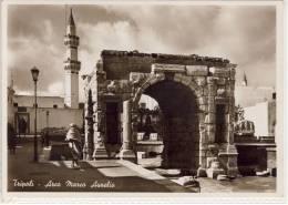 TRIPOLI - LIBYE LIBIA LIBYEN LIBYA - Arco Marco Aurelio,  1938 Mosquee Mosque MINARET - Libye