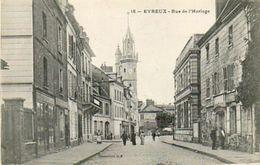 CPA - EVREUX (27) - Aspect De La Rue De L'Horloge Au Début Du Siècle - Evreux