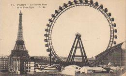 PARIS - La Grande Roue Et La Tour Eiffel - Autres Monuments, édifices