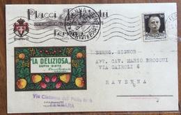 LIQUORI E SCIROPPI DISTILLERIA LA DELIZIOSA DI PLACCI & TEDESCHI  FERRARA CARTOLINA PUBBLICITARIA PER RAVENNA IL 24/5/40 - Pubblicitari