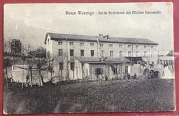BOSCO MARENGO  ALESSANDRIA PARTE POSTERIORE DEL MOLINO COMUNALE VIAGGIATA 1916 - Publicidad