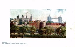 THE TOWER OF LONDON FROM TOWER HILL  LONDON TUCK´S POSTCARD - Sonstige