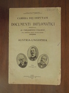 DOCUMENTI DIPLOMATICI  PRESENTATI AL PARLAMENTO ITALIANO  AUSTRIA UNGHERIA  20 Maggio 1915 - Decreti & Leggi
