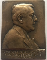 Medaille. A Frans Van Kalken - Ses élèves, Ses Amis - 1951. 65 X 50 Mm. 104gr. - Belgique