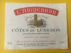 4731 - L'Aiguebrun Côtes Du Luberon - Autres