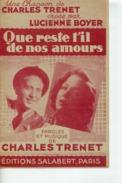 40 60 PARTITION QUE RESTE-T-IL DE NOS AMOURS CHARLES TRENET LUCIENNE BOYER 1942 - Music & Instruments