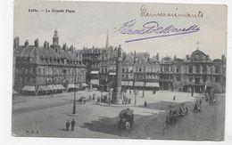 (RECTO / VERSO) LILLE EN 1903 - LA GRANDE PLACE ANIMEE - BEAU CACHET - CPA VOYAGEE - Lille